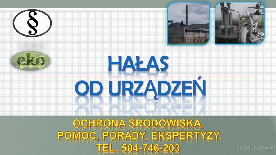 Przekroczenie norm hałasu, tel. 504-746-203,pomoc prawna, hałas, ekspertyza
